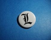 L Death Note Symbol Pinback Button (or Magnet)