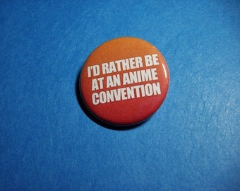 Anime Convention Pinback Button (or Magnet)