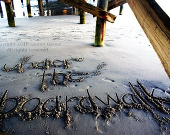 Under the Boardwalk - Beach Pier Written in the Sand Photography Brown White Fine Art Lustre Print - Photograph