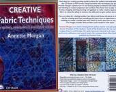 Creative Fabric Techniques by Annette Morgan a CD book
