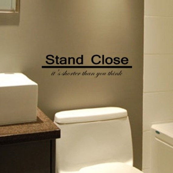 Login Funny Toilet Sign Door Sticker Custom Name Door: Stand Close It's Shorter Than You Think Funny By FreckledHound