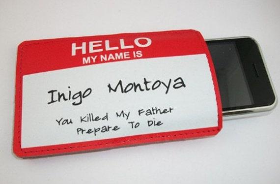 Genuine Leather Printed Princess Bride Inigo Name Tag Gadget Case - iPhone iTouch Eris Hero and more