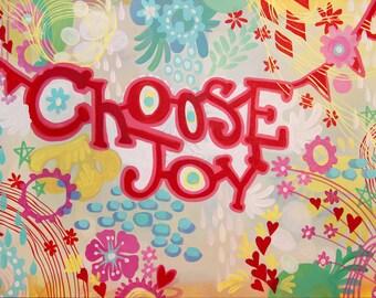 Choose Joy - PRINT 11x14