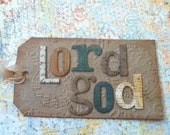 Tag, Ornament, Bookmark, Custom, Personalized, Made to Order, Religious, Names of God, Jesus, Tim Holtz inspired, Vintage
