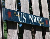 Proud US Navy Family - Hand Painted Wood Sign