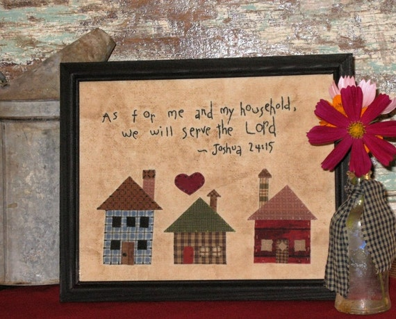 As For Me and My House We Will Serve the Lord Primitive Farmhouse Stitchery