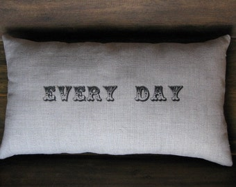 a secret message pillow... everyday/i want to see you