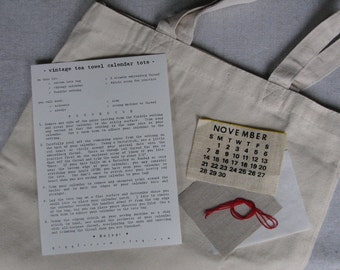 a vintage tea towel calendar tote kit... choose your date and diy...
