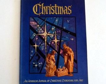 Vintage Book Christmas Literature An American Annual of Christmas Literature Art Illustrated 1978