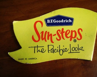 Vintage Retail Sign, Store Display, BF Goodrich, Sun Steps, Shoe Display, Advertising, Yellow, Made in America, Double Sided, Marked Down