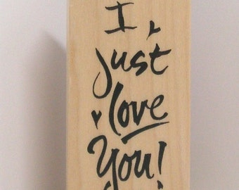 I Just Love You rubber stamp PSX
