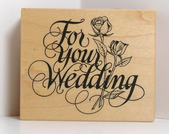PSX For Your WEDDING ROSES Rubber Stamp