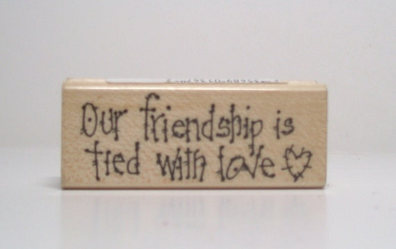 Our Friendship is Tied with Love Rubber Stamp