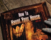 Autographed How to Haunt Your House, Book 1