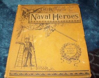 Our Naval Heroes 1886