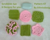 Scrubbies Set 6 Designs Included - Crochet Pattern 47  - Green Pink - Perfect Gift  - Fast and Easy