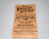 1906 Pierce's Memorandum Account Book a Present from the Worlds Dispensary Medical Assoc