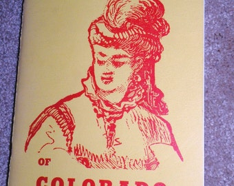 1965 Six RACY MADAMS of Colorado by Caroline Bancroft Rare and Out of Print