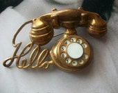 Vintage Brooch  Brass Rotary Dial Hello Telephone Brooch Glee