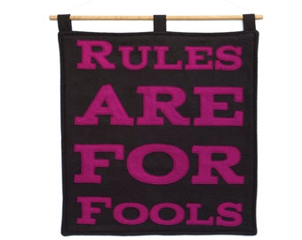 Wall Hanging Rules Are For Fools Fuchsia and Cocoa Eco-Felt