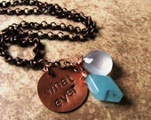 Whatever - Hand Stamped Copper Necklace