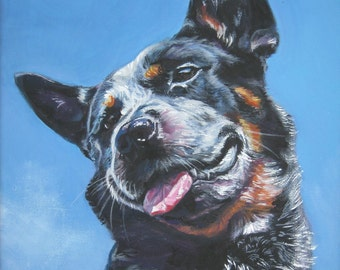 Australian Cattle Dog dog portrait art Canvas print of LA Shepard painting 8x10