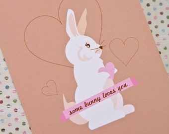 Some Bunny Loves You Romantic Valentine's Day Card