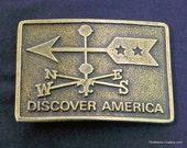 Vintage Discover America Belt Buckle Weather Vane 1970s