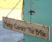 Rustic Hand Engraved Here Comes The Bride Sign Photo Prop (item E10328)