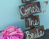 Here Comes The Bride Sign Rustic Wedding Decor (item P10379)