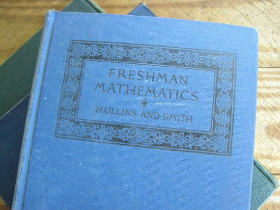 Old School 1927 Freshman Mathematics