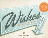 Wishes Machine 13x19 -Pep Art- Collection