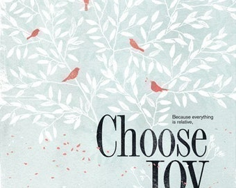 Choose Joy 13x19 -Pep Art- Collection