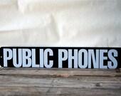 Vintage Public Phones Sign  Lottery Signage SALE was 34