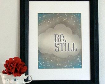 Be Still | Art Print