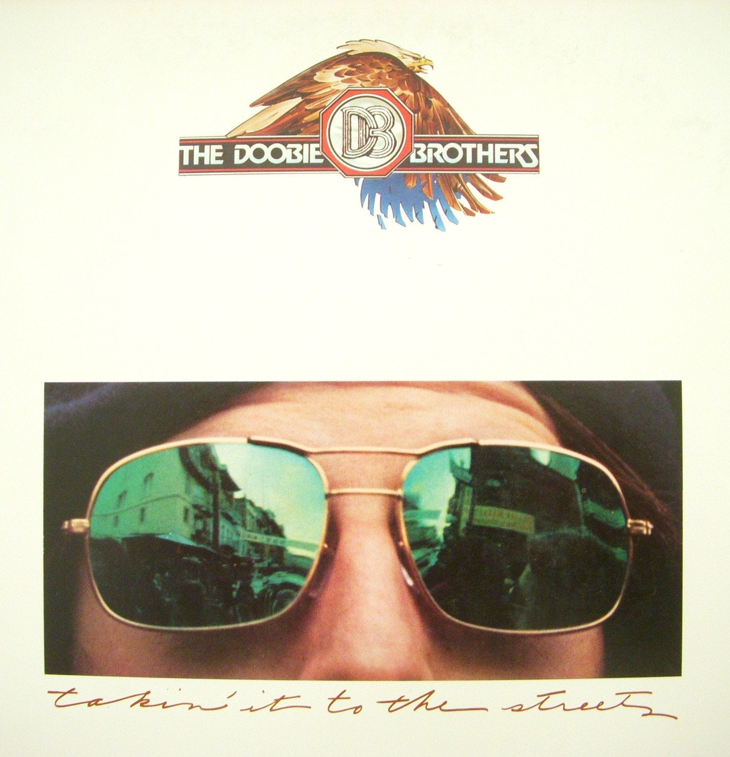 The Doobie Brothers Takin It To The Streets Vintage