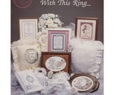 Vintage 1989 Cross Stitch booklet With This Ring wedding bridal designs