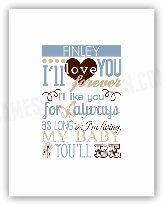 I Ll Love You Forever Quote Adorable I'll Love You Forever Robert Munsch Quote 8X10