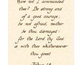 JOSHUA 1:9 --- 8 X 10 Calligraphy Art Print