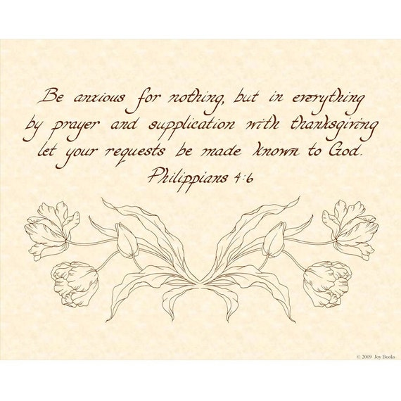 PHILIPPIANS 4:6 --- 8x10 Hand Written Calligraphy Art Print Natural Parchment Sepia Brown Ink Vintage Verses