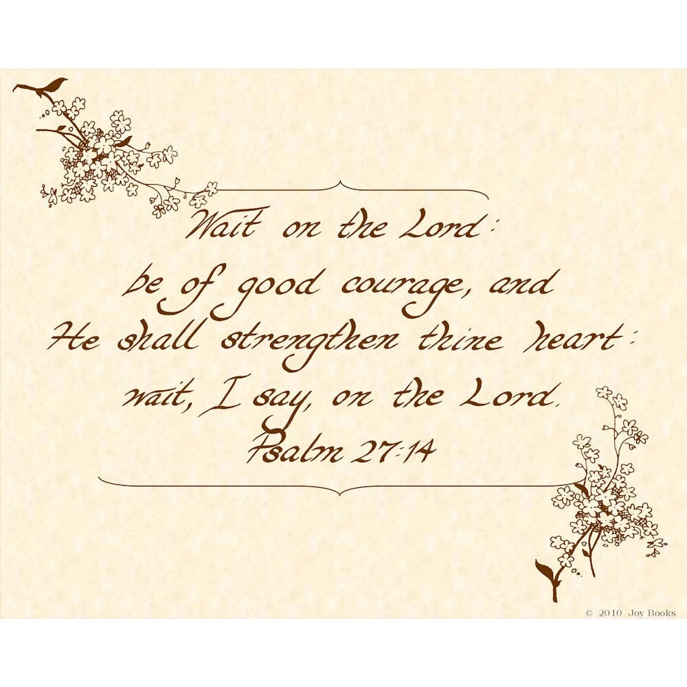 Psalm 27 14 Kjv 8 X 10 Hand Written Calligraphy By