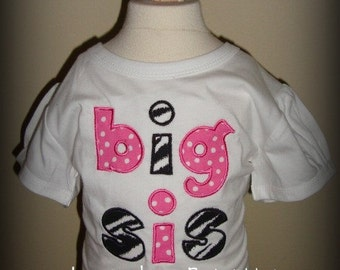 Big Sister or Little Sister Sis Onesie or T Shirt Design your own