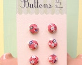 6 Lil Buttons- Pink Cottage Floral