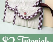 Two Dollar Tutorial and Pattern (PDF)- Sweet and Simple POUCHES- two sizes included