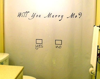 Marriage Proposal Shower Curtain Will You Marry Me Love propose romantic engagement love wedding romance valentine's day bathroom decor bath