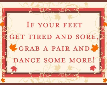 Fall Wedding Reception Kick Off Your Shoes and Dance Sign for Weddings and Special Events