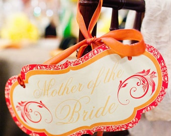 Mother of the Bride or Wedding Party Chair Signs