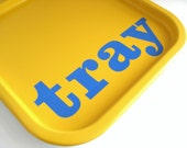 Spring Sale - Vintage Yellow & Blue Mod Tray with Serif Font Typeface - Free Shipping