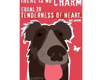Jane Austin Wall Decor Quote with Border Collie Labrador Mix Dog Art