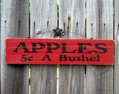 Apples Sign, Apples Five Cents a Bushel, Apple Spice Red with Black Lettering